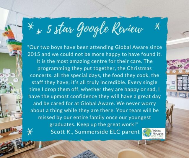 There is no better way to finish the week than a 5 star review from a parent who has been with us since 2015.  Thank you to Scott and family for making our day and more importantly, for giving us the daily opportunity to know and enjoy having your family as part of our community.  Congratulations to Wenny and the Summerside team on earning a 5 star review!